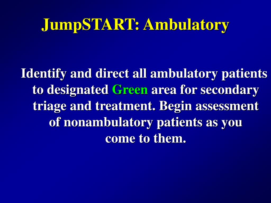 JumpSTART: Ambulatory