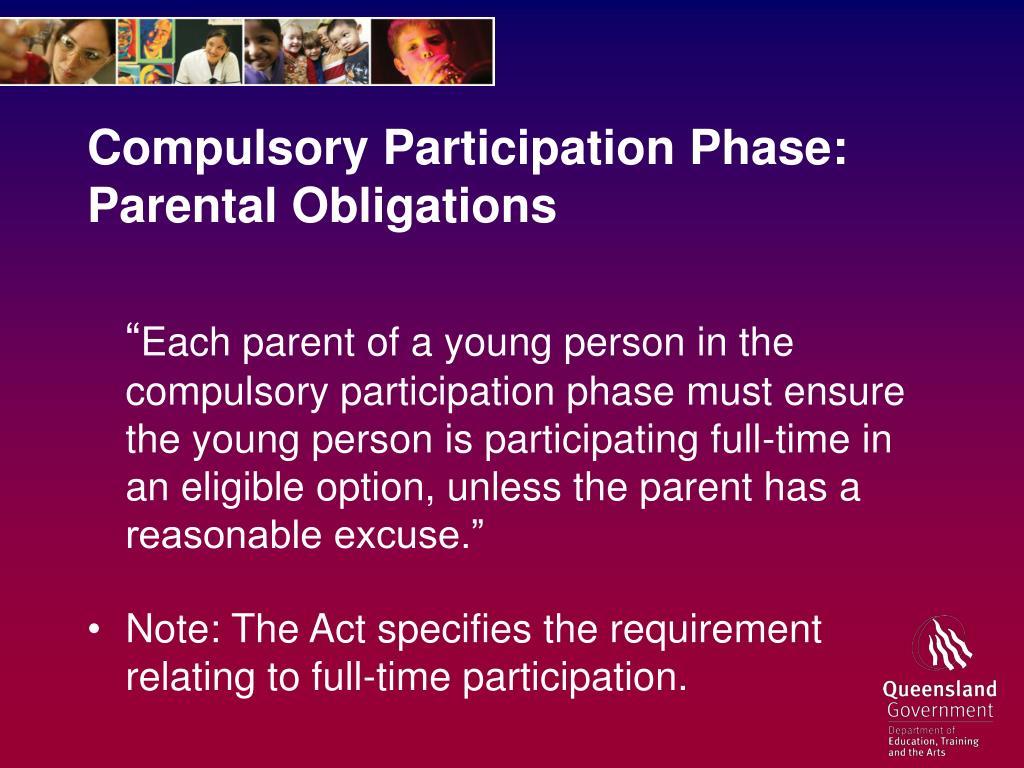 Compulsory Participation Phase: