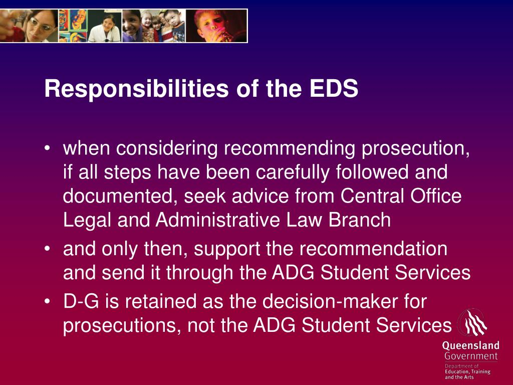 Responsibilities of the EDS