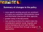 summary of changes to the policy