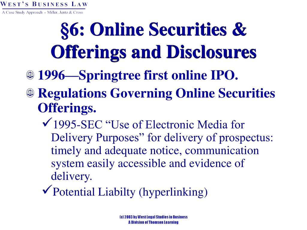 §6: Online Securities & Offerings and Disclosures