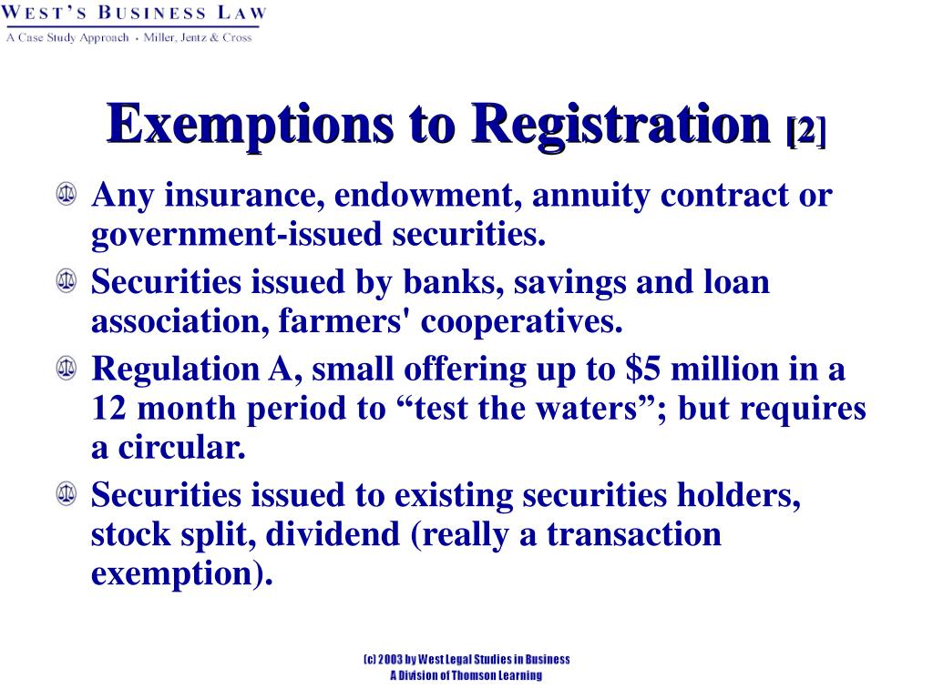 Exemptions to Registration