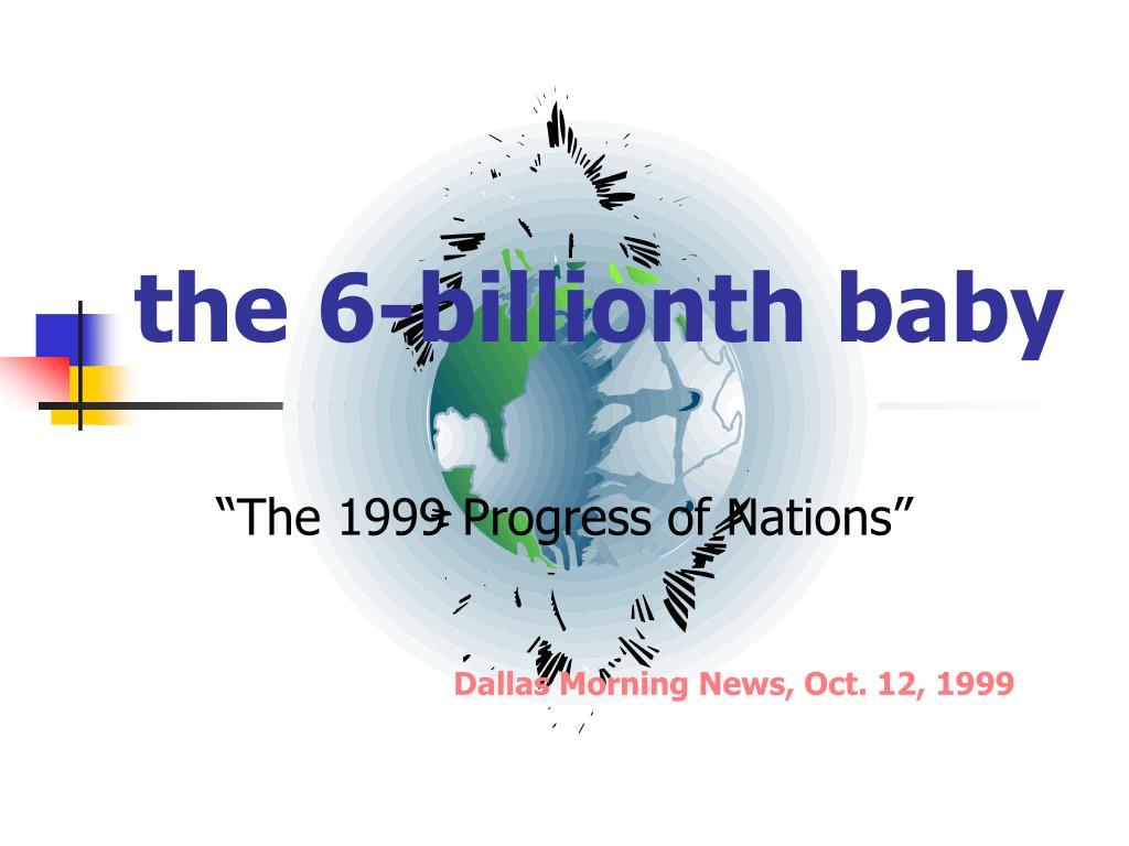 the 6-billionth baby