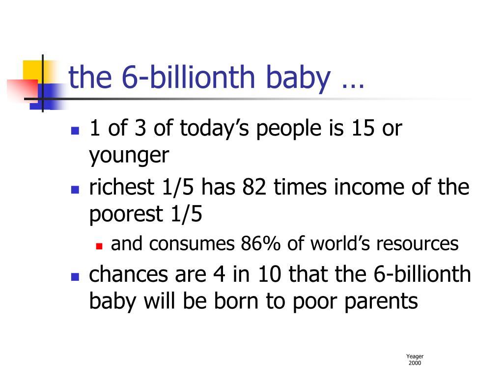 the 6-billionth baby …