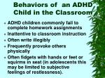 behaviors of an adhd child in the classroom