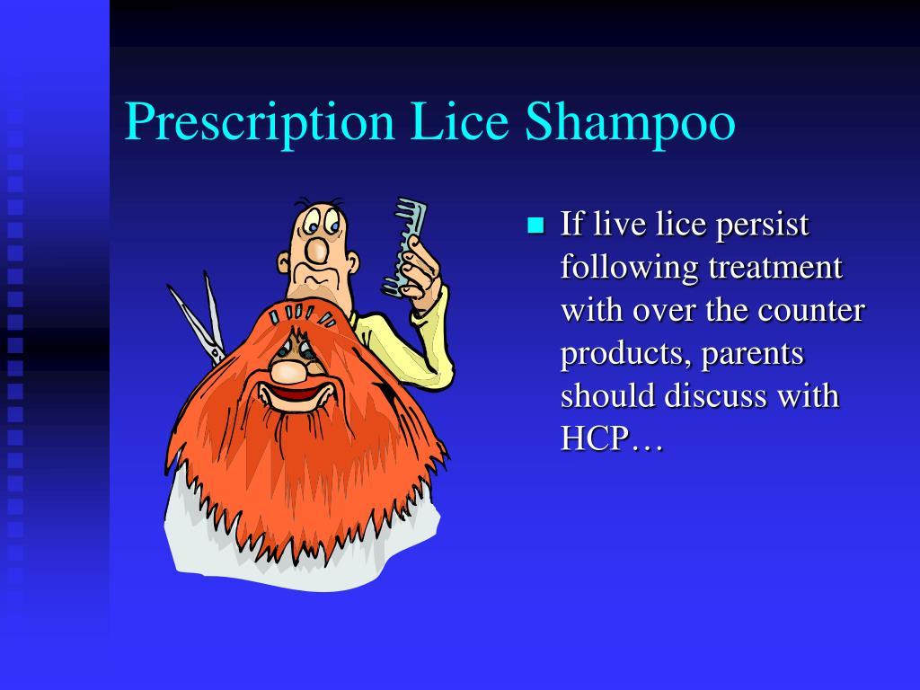 Prescription Lice Shampoo