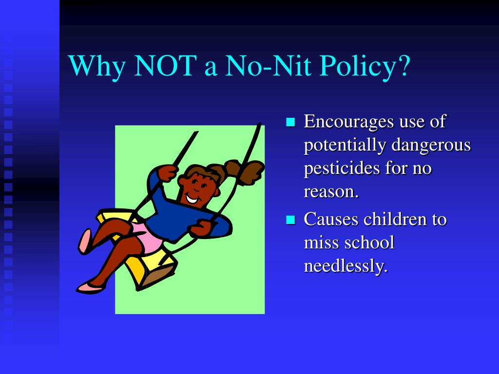 Why NOT a No-Nit Policy?