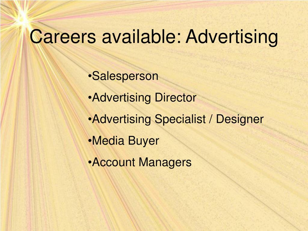 Careers available: Advertising