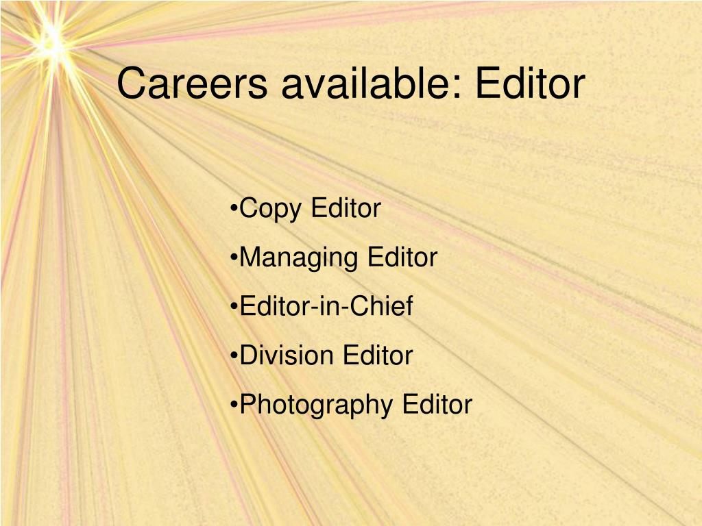 Careers available: Editor