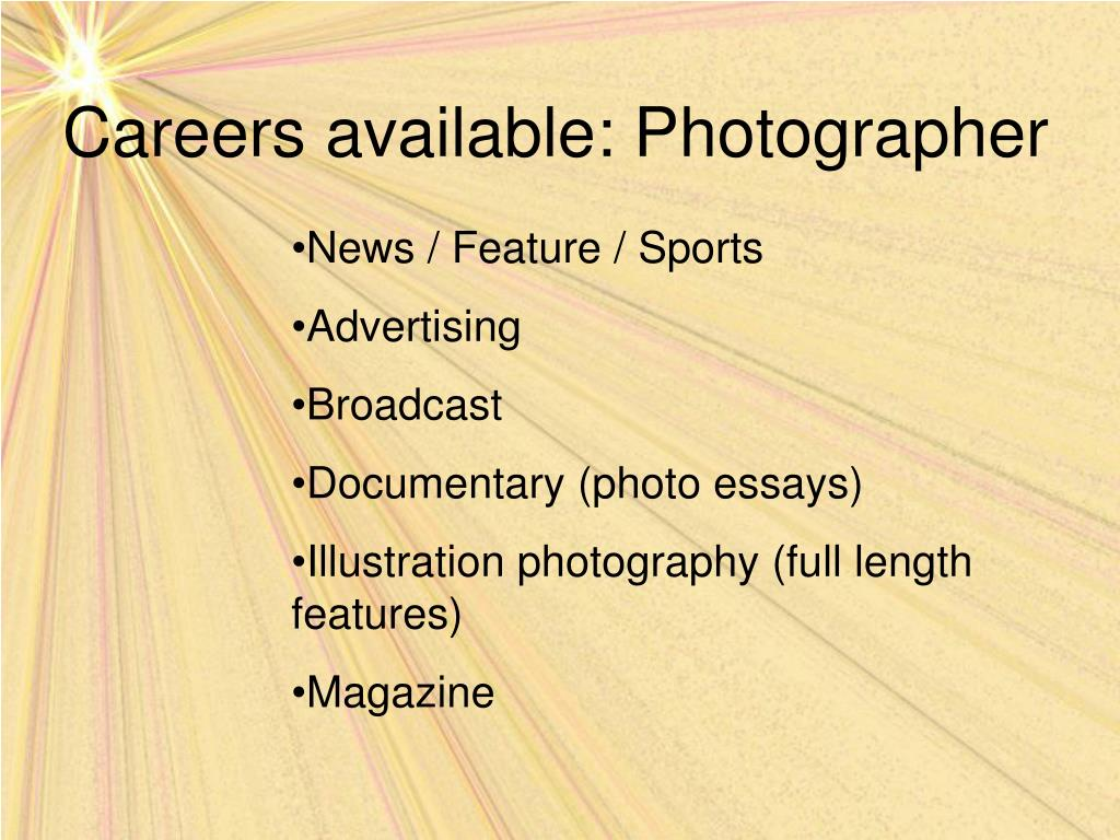 Careers available: Photographer