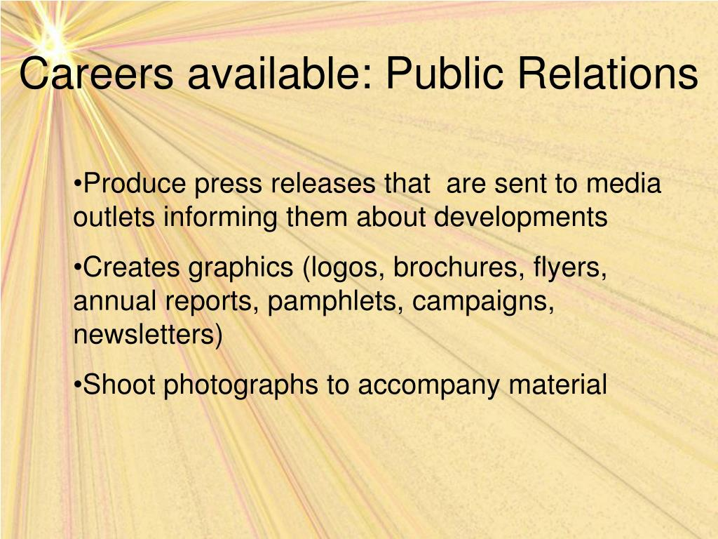 Careers available: Public Relations