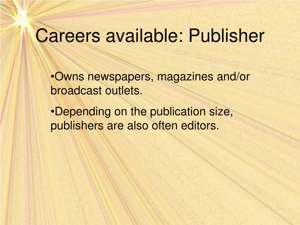 Careers available: Publisher