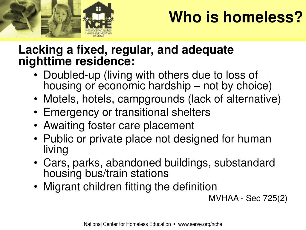 Who is homeless?