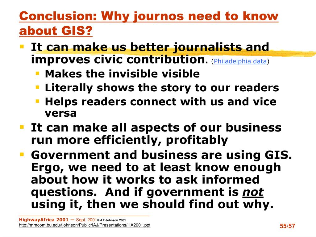 Conclusion: Why journos need to know about GIS?