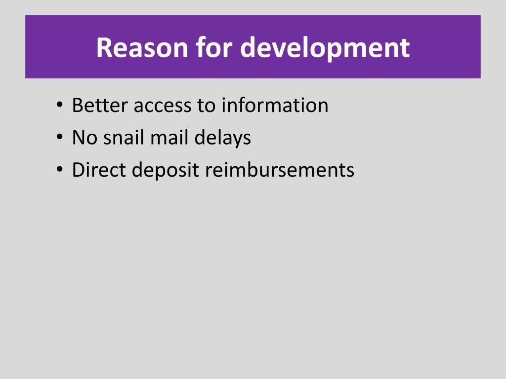 Reason for development