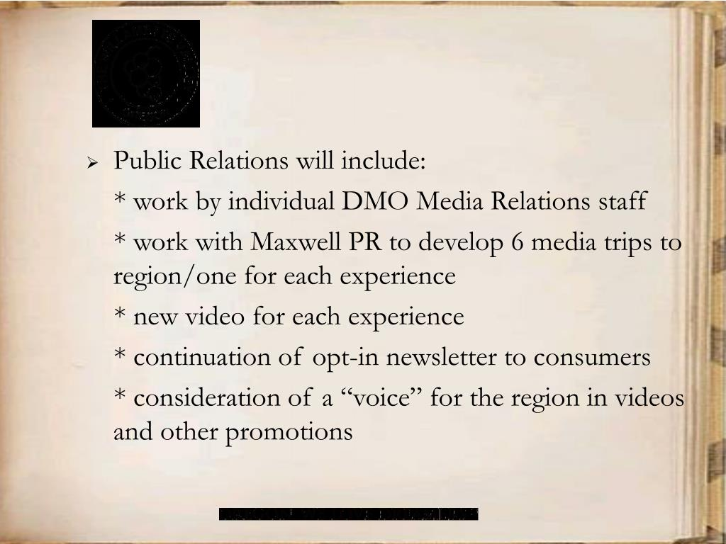 Public Relations will include: