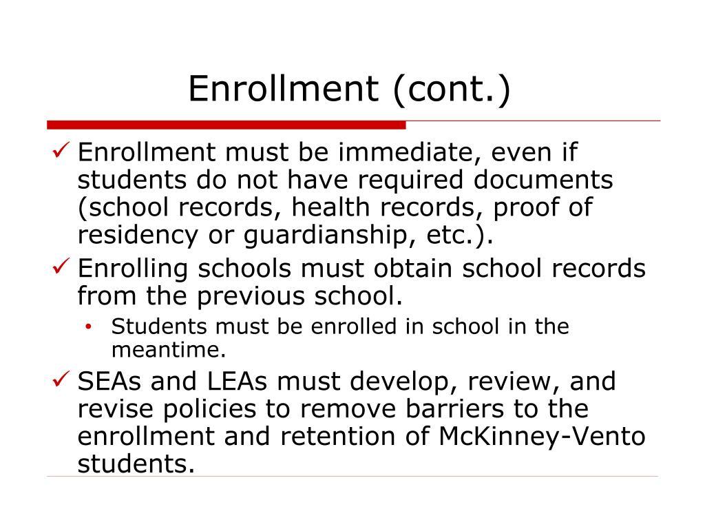 Enrollment (cont.)