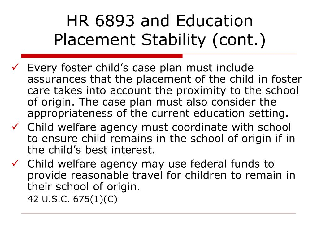HR 6893 and Education Placement Stability (cont.)