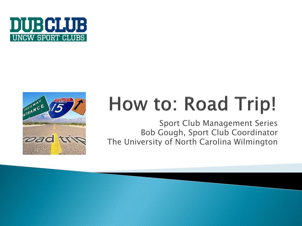 How to: Road Trip!
