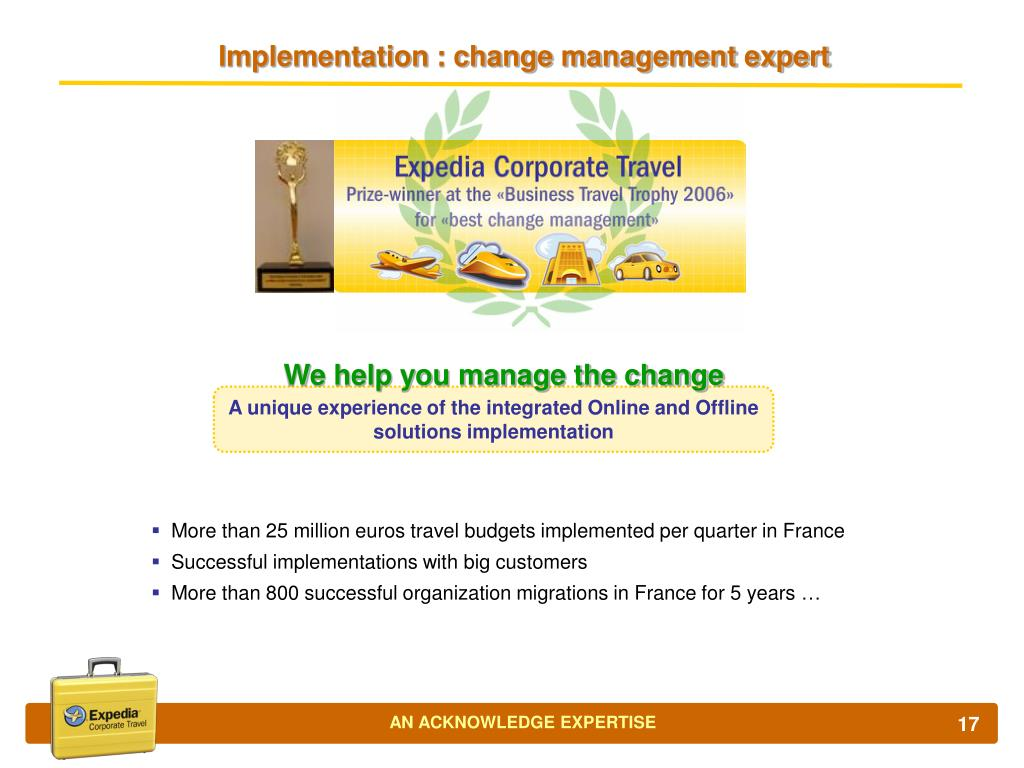 Implementation : change management expert