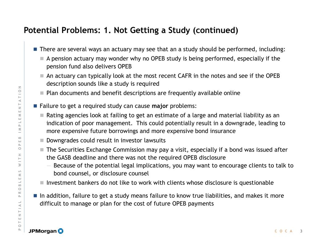 Potential Problems: 1. Not Getting a Study (continued)