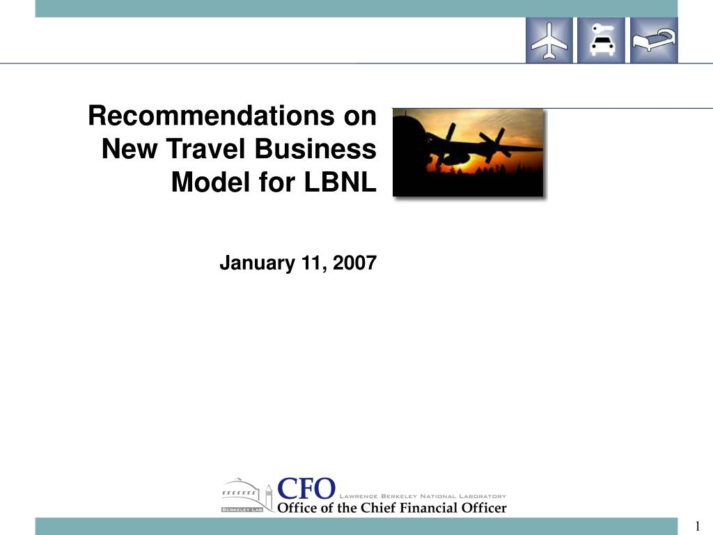 Recommendations on New Travel Business Model for LBNL