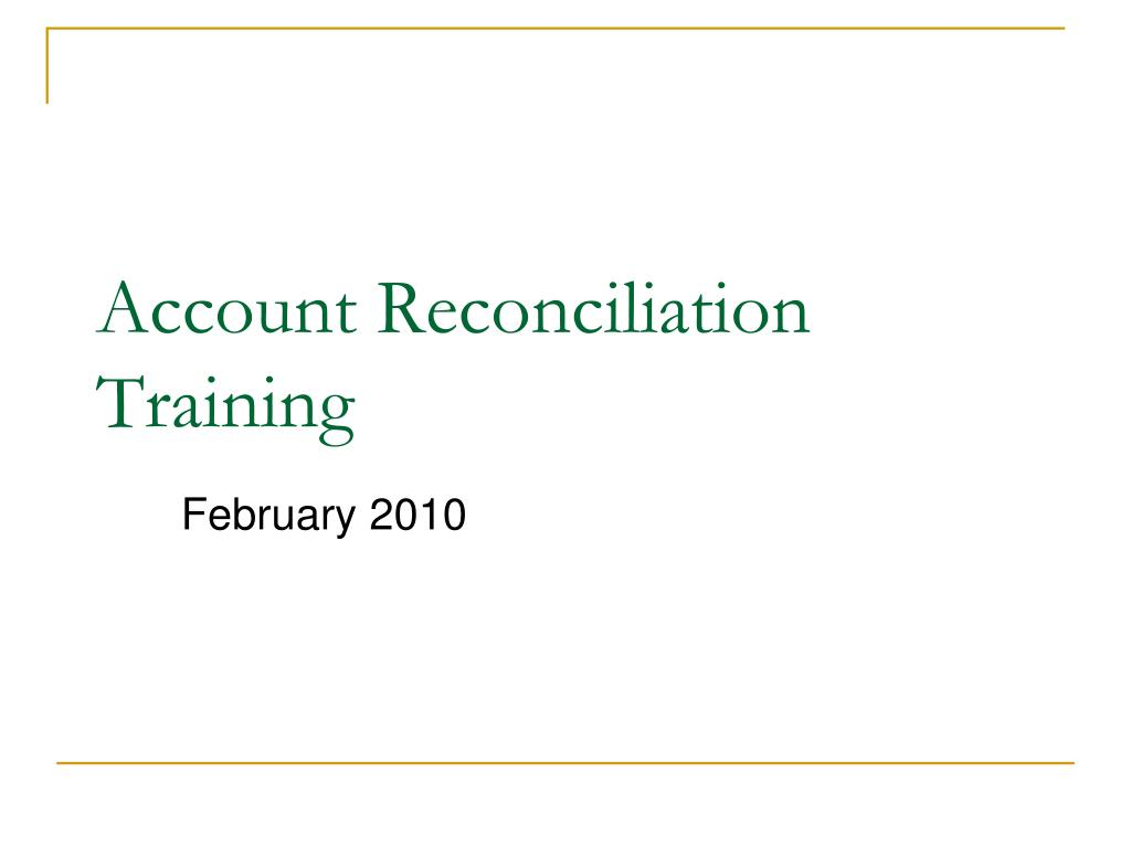 Account Reconciliation Training
