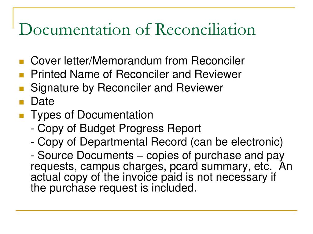 Documentation of Reconciliation