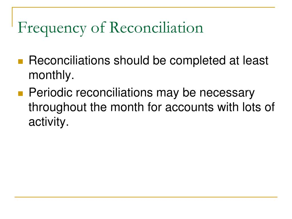 Frequency of Reconciliation