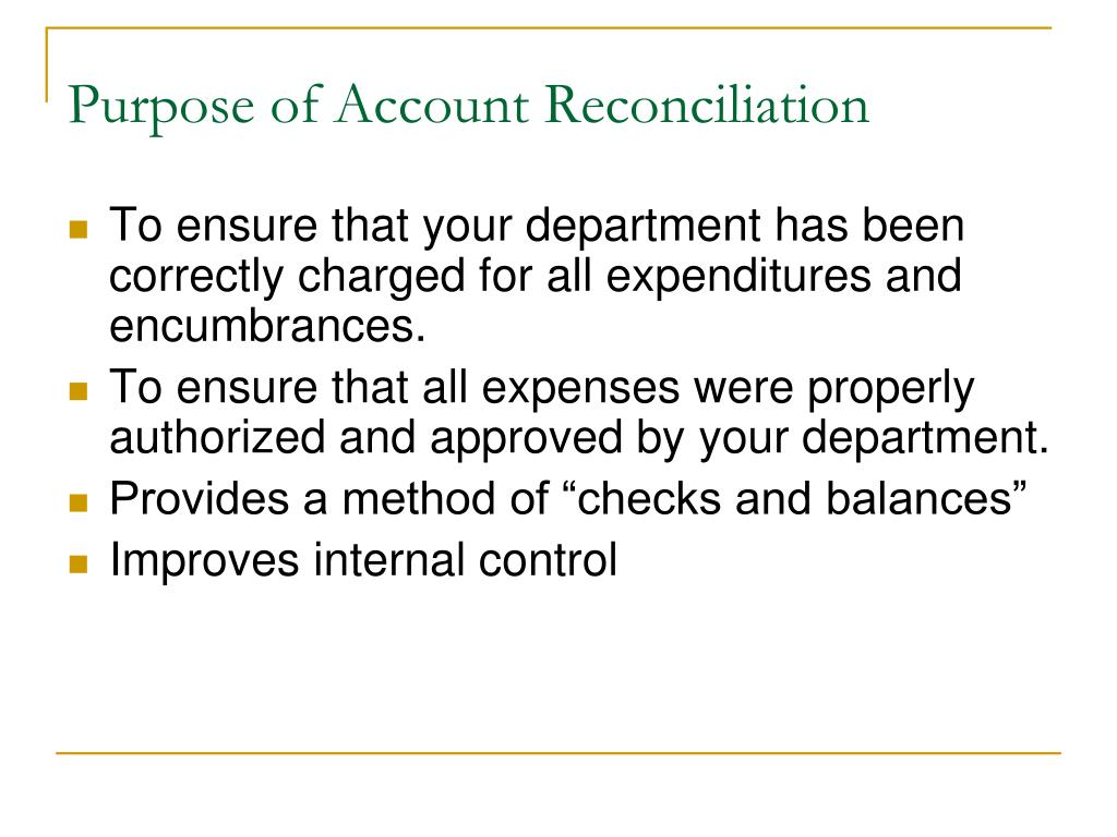 Purpose of Account Reconciliation