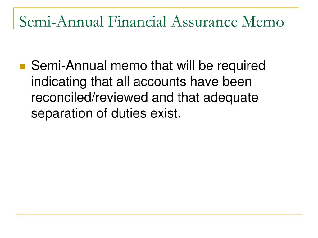 Semi-Annual Financial Assurance Memo