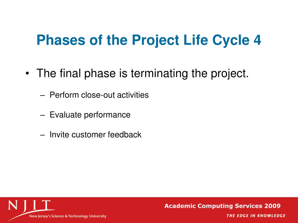 Phases of the Project Life Cycle 4