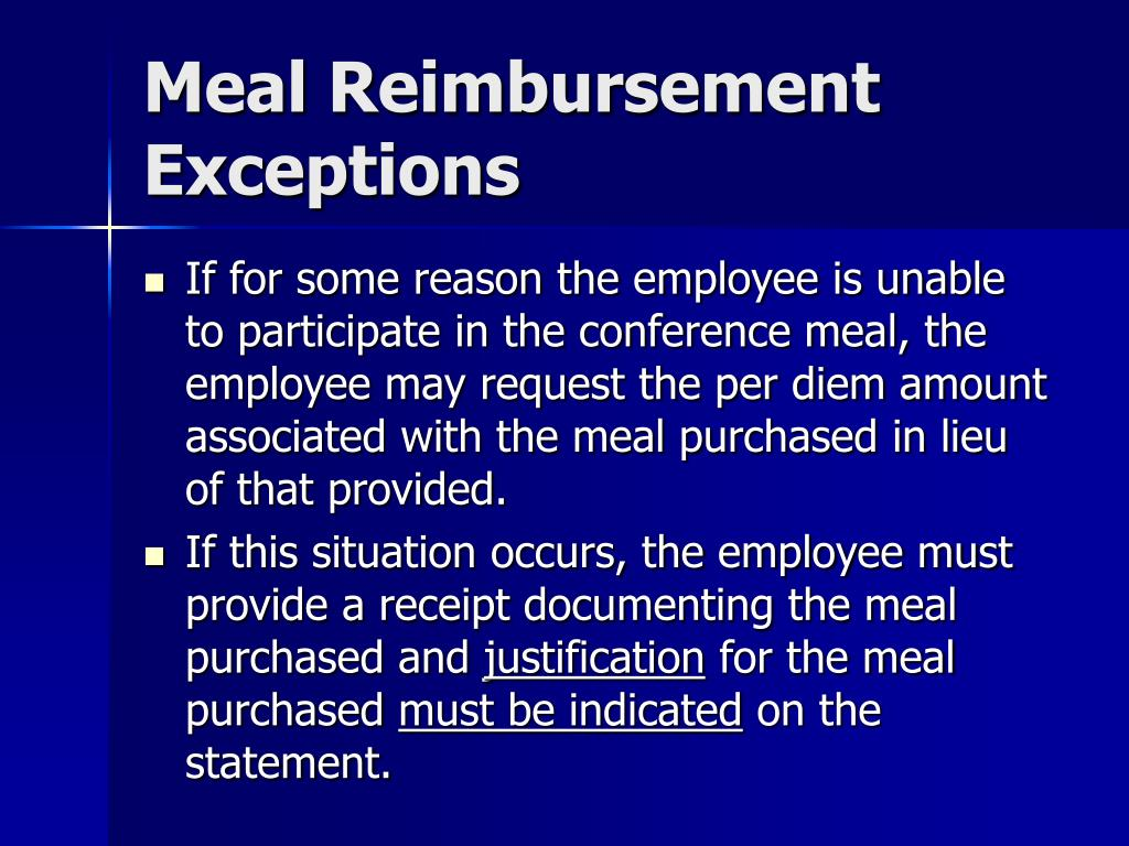 Meal Reimbursement Exceptions