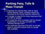 parking fees tolls mass transit