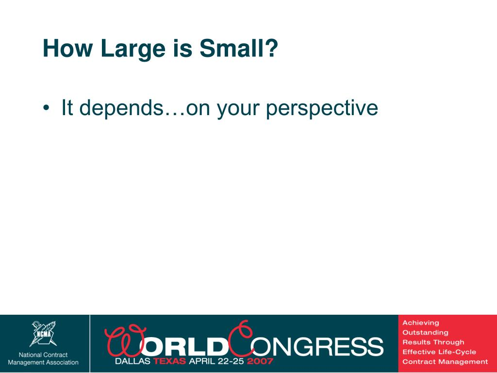 How Large is Small?