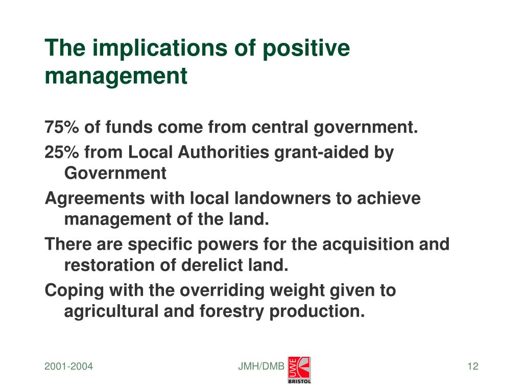 The implications of positive management