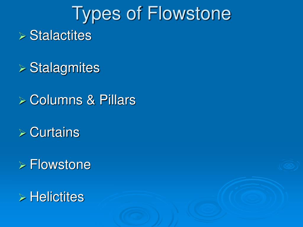 Types of Flowstone