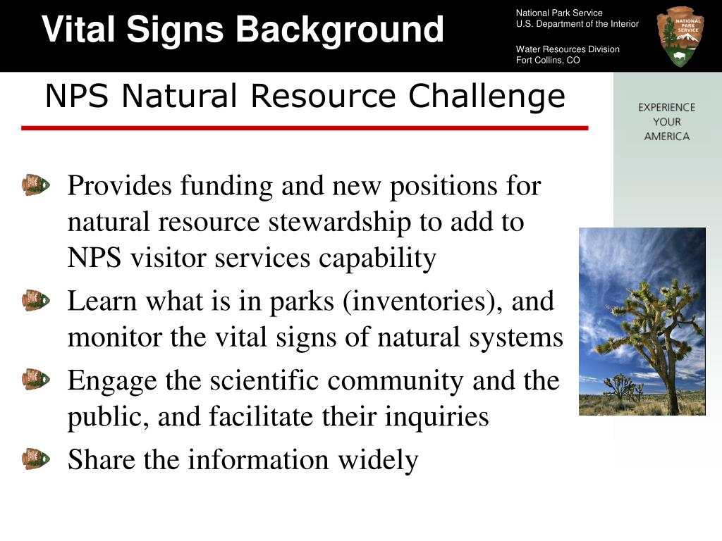 Provides funding and new positions for natural resource stewardship to add to NPS visitor services capability