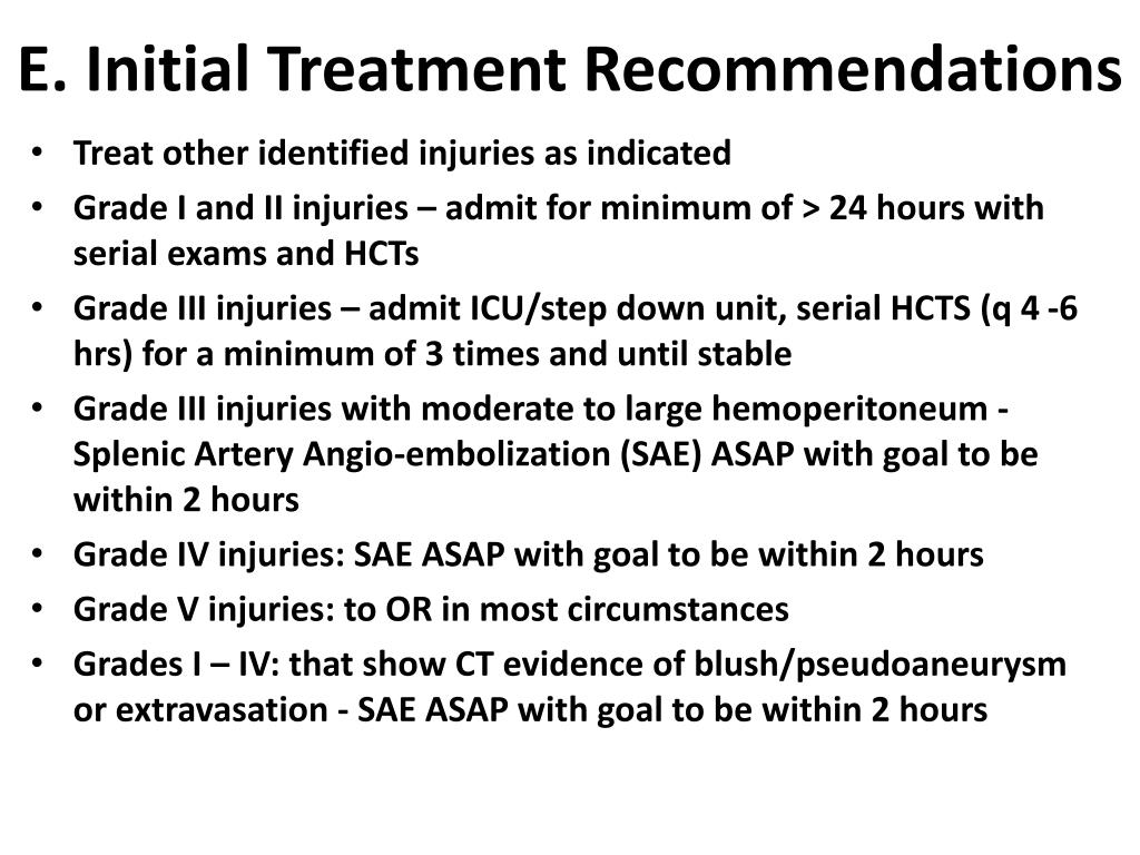 E. Initial Treatment Recommendations