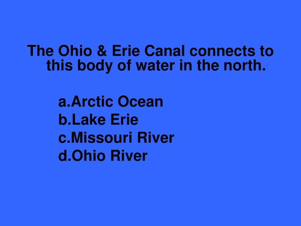 The Ohio & Erie Canal connects to this body of water in the north.