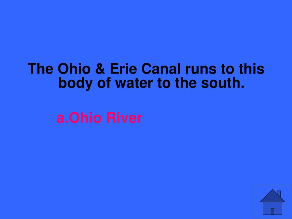 The Ohio & Erie Canal runs to this body of water to the south.