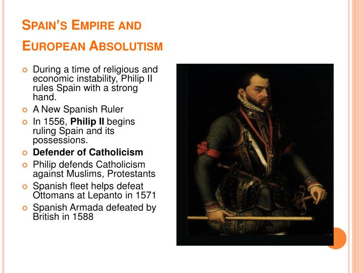 Spain s empire and european absolutism