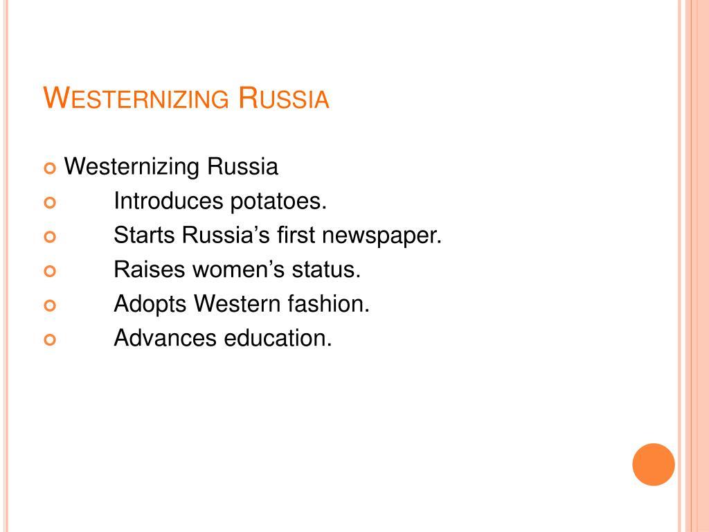 Westernizing Russia
