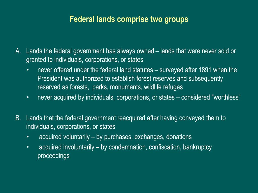 Federal lands comprise two groups