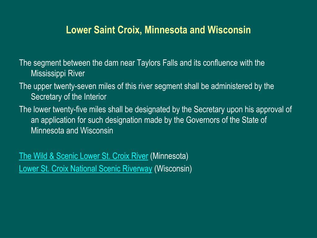 Lower Saint Croix, Minnesota and Wisconsin