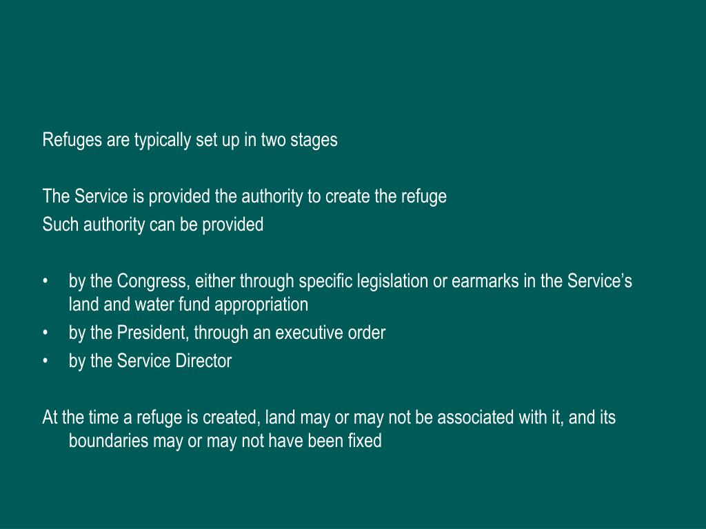Refuges are typically set up in two stages
