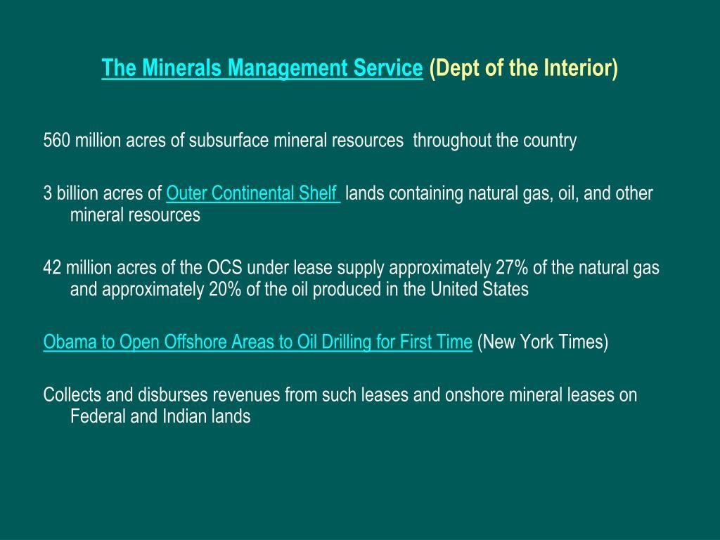 The Minerals Management Service