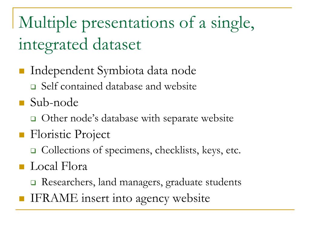 Multiple presentations of a single, integrated dataset
