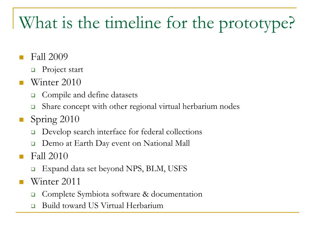 What is the timeline for the prototype?