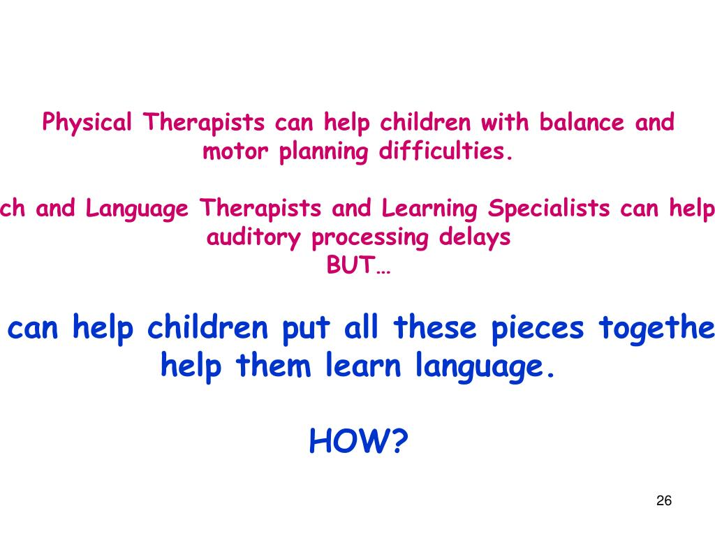 Physical Therapists can help children with balance and